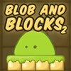 Blob and Blocks 2