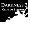 Darkness 2: Cliff of Eternity