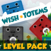 Wish Totems Level Pack